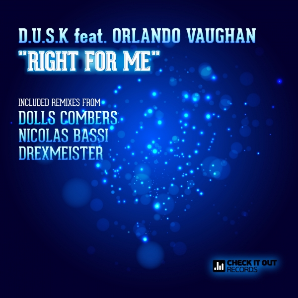 D.U.S.K feat. Orlando Vaughan – Right For Me