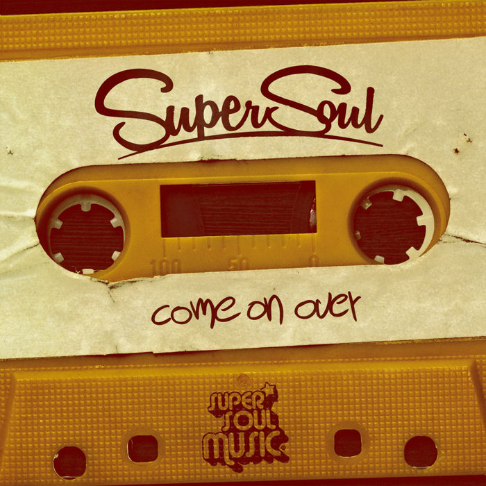 Supersoul – Come On Over