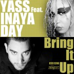 Yass feat. Inaya Day - Bring It Up