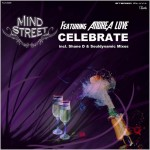 Mind Street feat. Andrea Love : Celebrate