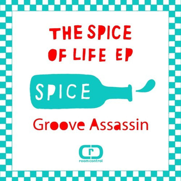 Groove Assassin : The Spice Of Life EP
