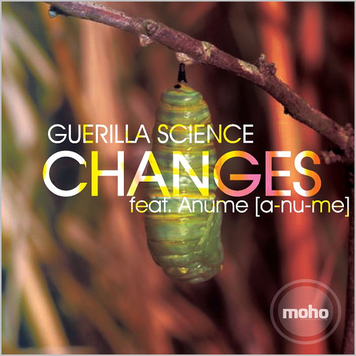 Guerilla Science feat. Anume : Changes