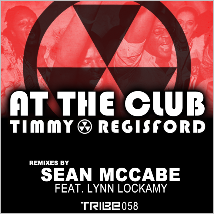 Timmy Regisford feat. Lynn Lockamy : At The Club (Sean McCabe Remixes)