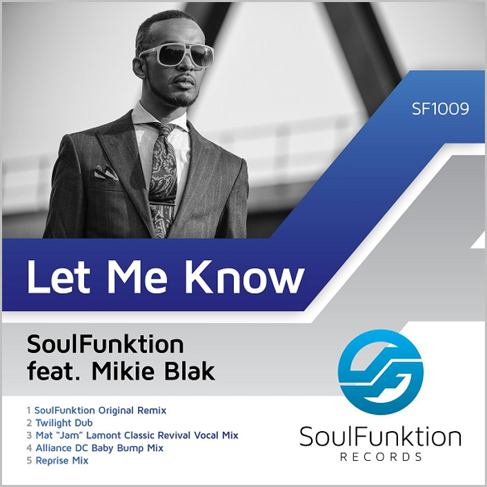 Soulfunktion feat Mikie Blak : Let Me Know
