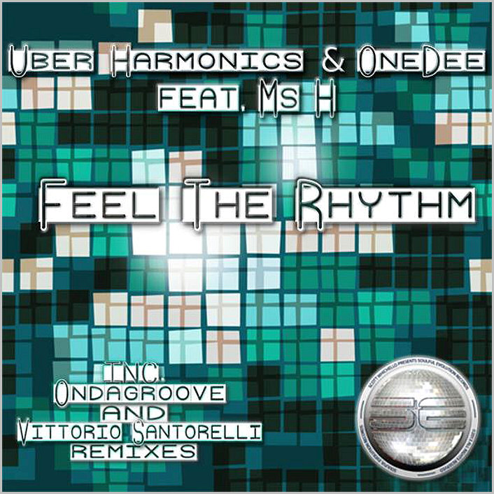 Uber Harmonics & OneDee feat. Ms H : Feel The Groove