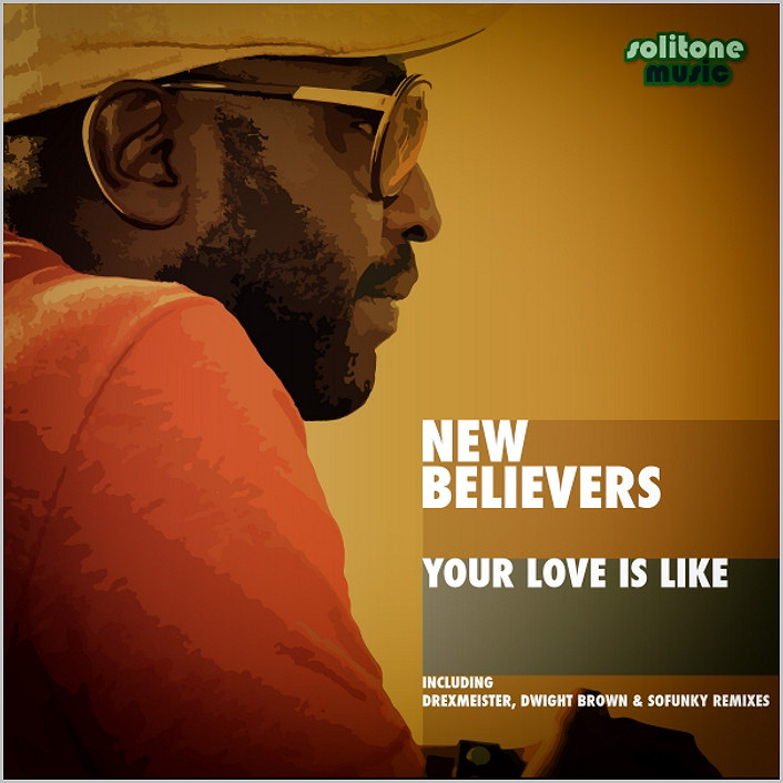 New Believers – Your Love Is Like