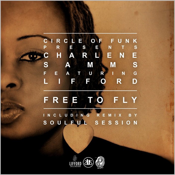 Circle Of Funk pres. Charlene Samms feat. Lifford : Free To Fly