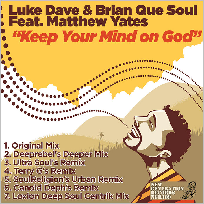 Luke Dave & Brian Que Soul feat. Matthew Yates – Keep Your Mind On God