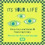 Mena Keys & Marlon D feat. Emory : It's Your Life