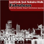 Beat Rivals feat. Natasha Watts : Fabulous