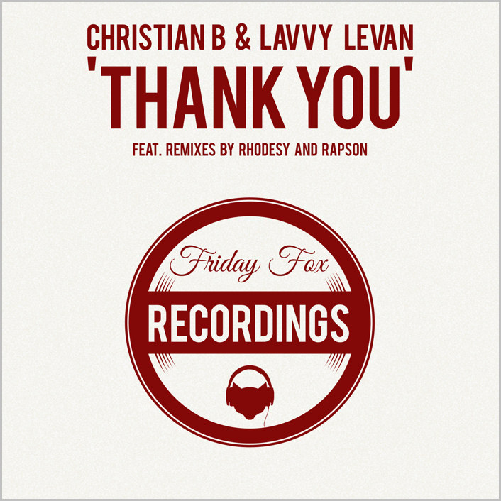 Christian B & Lavvy Levan : Thank You / So Special