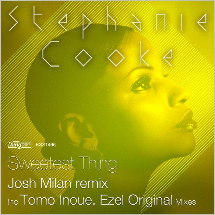 Stephanie Cooke : Sweetest Thing (Josh Milan Remix)