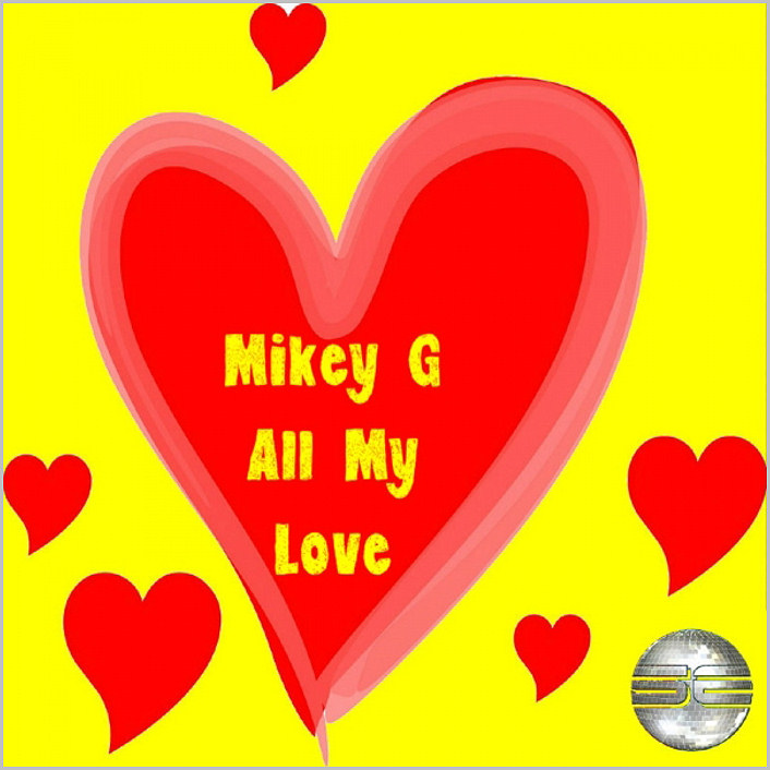 Mike G : All My Love
