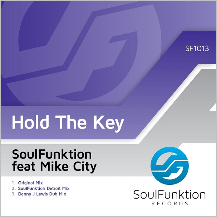 Soulfunktion feat. Mike City – Hold The Key [2014 – SoulFunktion]
