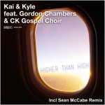 Kai & Kyle feat. Gordon Chambers & CK Gospel Choir - Higher Than High