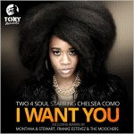 Two 4 Soul starring Chelsea Como : I Want You