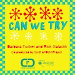 Barbara Tucker & Rick Galactik - Can We Try [2014 - Room Control]
