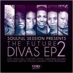 Soulful Session - The Future Divas EP 2