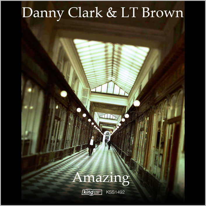 Danny Clark & LT Brown : Amazing