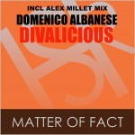 Domenico Albanese feat. Divalicious : Matter Of Fact