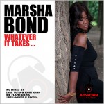 Marsha Bond : Whatever It Takes