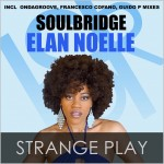 Soulbridge feat. Elan Noelle : Strange Play