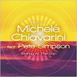 Michele Chiavarini feat. Pete Simpson : Staring At The Sun