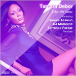 Tamara Debor : Take Me Away