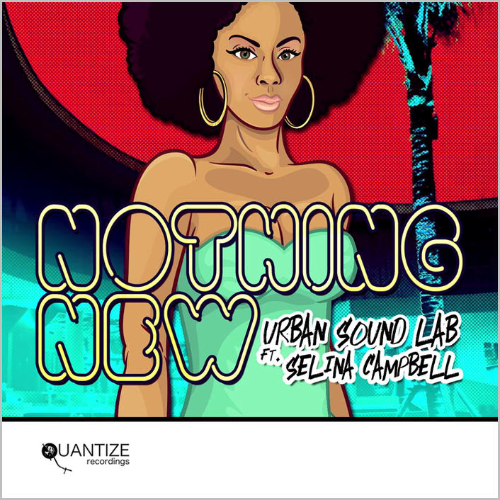 Urban Sound Lab feat. Selina Campbell : Nothing New (Phil Asher Remixes)