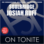 Soulbridge feat. Josiah Ruff : On Tonite