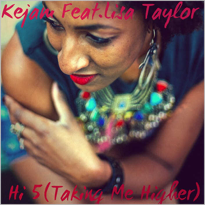 Kejam feat. Lisa Taylor : Hi 5 (Taking Me Higher)