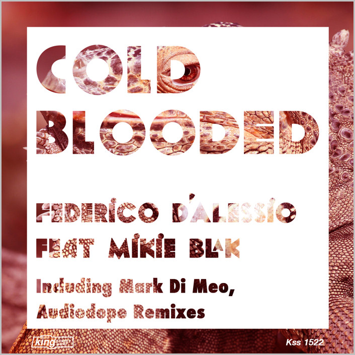 Federico D'Alessio feat. Mikie Blak : Cold Blooded