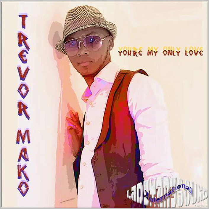 Trevor Mako : You're My Only Love