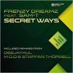 Frenzy Dreamz feat. Sam-T : Secret Ways