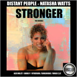 Distant People feat. Natasha Watts : Stronger (Remixes)