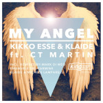 Kikko Esse & Klaide feat. CT Martin : My Angel