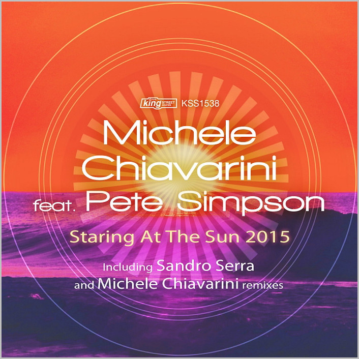 Michele Chiavarini feat. Pete Simpson : Staring At The Sun (Remixes)