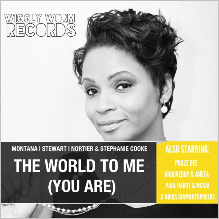 Montana & Stewart & Nortier & Stephanie Cooke - The World To Me (You Are) [2015 - Wiggly Worm]