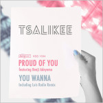 Tsalikee feat. Benji Adeyemo : Proud Of You