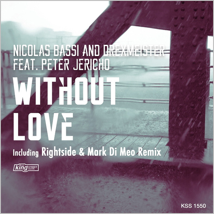 Nicolas Bassi & Drexmeister feat. Peter Jericho : Without Love