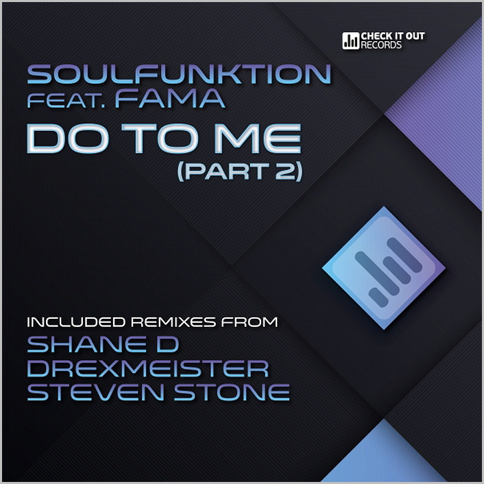 SoulFunktion feat. Fama – Do To Me (Part.2) [2015 – Check It Out]