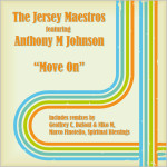 The Jersey Maestros feat. Anthony M Johnson : Move On