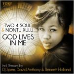 Two 4 Soul & Nontu Xulu : God Lives In Me