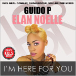 Guido P feat. Elan Noelle : I'm Here For You